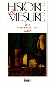 Anne-Sophie Bruno - Histoire & Mesure Volume 27 N° 2/2012 : Varia.