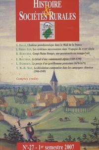 Ghislain Bagan et Ronald Henri Hubscher - Histoire & Sociétés Rurales N° 27, 1er semestre : .