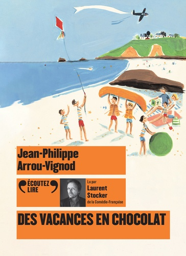 Histoires des Jean-Quelque-Chose  Des vacances en chocolat -  avec 1 CD audio