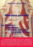 Jacques Largeaud - Histoires secrètes - Templiers - Jésus - Monde antérieur - Trésors sacrés - Futur.