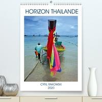 Cyril Rakowski - HORIZON THAILANDE (Calendrier supérieur 2020 DIN A2 vertical) - Un petit tour d'horizon sur la Thailande. (Calendrier mensuel, 14 Pages ).