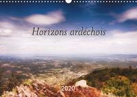 Jean Marc bleriot - Horizons ardéchois (Calendrier mural 2020 DIN A3 horizontal) - Photos prises dans le sud de l'Ardèche. (Calendrier mensuel, 14 Pages ).