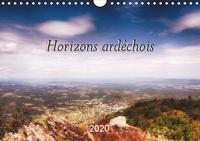 Jean Marc bleriot - Horizons ardéchois (Calendrier mural 2020 DIN A4 horizontal) - Photos prises dans le sud de l'Ardèche. (Calendrier mensuel, 14 Pages ).
