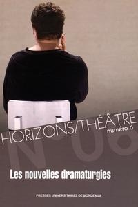 Khalid Amine et Omar Fertat - Horizons/Théâtre N° 6 : Les nouvelles dramaturgies.