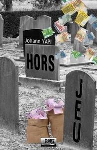 Johann Yapi - Hors jeu.