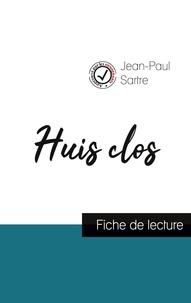 Jean-Paul Sartre - Huis clos de Jean-Paul Sartre (fiche de lecture et analyse complète de l'oeuvre).