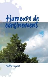 Hélène Cognac - Humeurs de confinement.