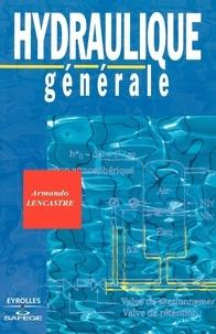 Armando Lencastre - Hydraulique générale.