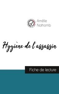 Hygiène de lassassin de Amélie Nothomb (fiche de lecture et analyse complète de loeuvre).pdf
