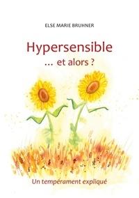 Hypersensible et alors ? - Un tempérament expliqué.pdf