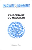 Monique Aumage et Marc-Alain Descamps - Imaginaire et Inconscient N° 10, Septembre 200 : L'imaginaire du masculin.