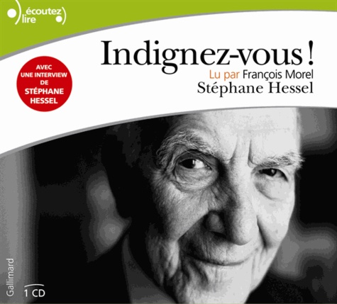Stéphane Hessel - Indignez-vous !. 1 CD audio