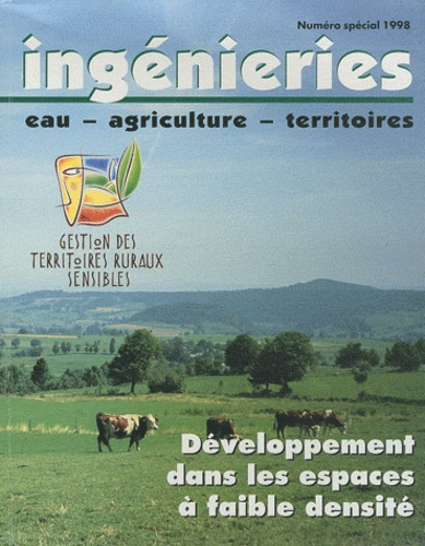 Cemagref - Ingénieries N° spécial 1998 : Développement dans les espaces à faible densité.