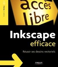 Cédric Gémy - Inkscape efficace - Réussir ses dessins vectoriels.