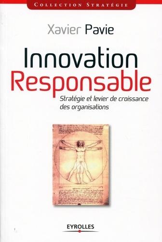 Innovation-responsable. Stratégie et levier de croissance des organisations