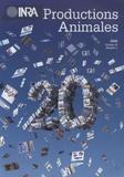 Jean-Marc Perez et Marie-Hélène Farce - INRA Productions Animales Volume 21 N° 1/2008 : 20 ans de recherches en productions animales à l'INRA.