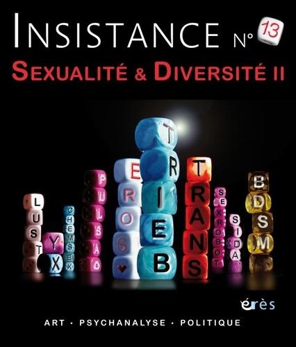 Erès - Insistance N° 13 : Sexualité et diversité II.