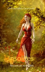 Corinne Falbet-Desmoulin - Insolites.