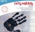Jacques Prévert - Intempéries - Féerie. 1 CD audio