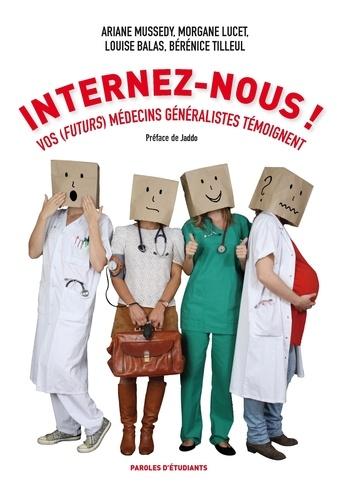 Ariane Mussedy - Internez-nous ! - Vos (futurs) médecins généralistes témoignent.
