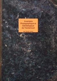 Xavier Leroy - Inventaire photographique et généalogique de Trentemoult et Vertou - Photos de familles de Trentemoult et Vertou.