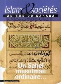 Jean-Louis Triaud - Islam & sociétés au sud du Sahara N° 3 : UnSahelmusulmanordinaire….
