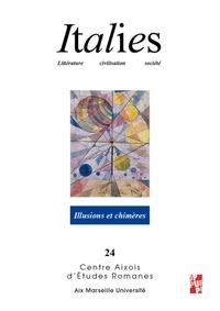 Perle Abbrugiati et Raffaele Ruggiero - Italies N° 24/2020 : Illusions et chimères.