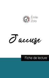 Zola Émile - J'accuse de Émile Zola (fiche de lecture et analyse complète de l'oeuvre).
