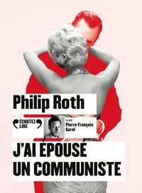 Philip Roth - J'ai épousé un communiste. 2 CD audio MP3