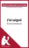 Mélanie Ackerman - J'ai saigné de Blaise Cendrars - Questionnaire de lecture.