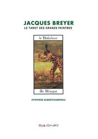 Bibliophore editions Le et  Le Bibliophore Editions - Jacques Breyer et le Tarot des Grands Peintres - Le Bateleur.
