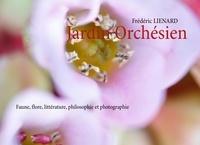 Jardin orchésien - Faune, flore, littérature, philosophie et photographie.pdf