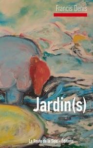 La route de la soie Éditions - Jardin(s) - La Femme trouée.