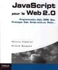Thierry Templier et Arnaud Gougeon - JavaScript pour le Web 2.0.