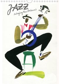N N - JAZZ swinging New Orleans (Calendrier mural 2020 DIN A4 vertical) - Musiciens de la Nouvelle Orléans captés d'un trait de pinceau léger et coloré (Calendrier mensuel, 14 Pages ).