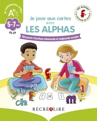 Claude Huguenin et Olivier Dubois du Nilac - Je joue aux cartes avec les Alphas.