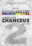 Frédéric Bellec - Je n'ai pas choisi d'être homosexuel, je suis juste chanceux - Partie 2 : Enquête, De l'homophobie religieuse à la liberté d'aimer.