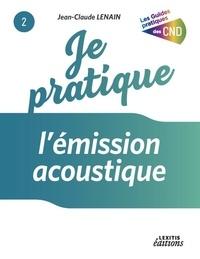 Jean-Claude Lenain - Je pratique l'émission acoustique.