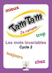 Frédérique Costantini - Je retiens les mots invariables cycle 2.
