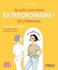 Lady Montmartre - Je suis une nana extraordinaire ! (et j'assume).