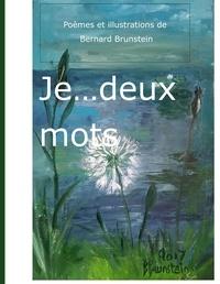 Bernard Brunstein - Je... deux mots.