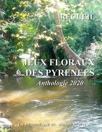 Méridienne du monde rural asso La - Jeux Floraux des Pyrénées - Anthologie 2020.