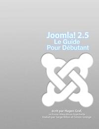 Joomla! 2.5 - Le guide pour débutant.pdf