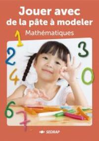 Jouer avec de la pâte à modeler mathématiques.pdf