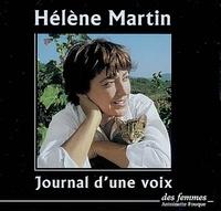Hélène Martin - Journal d'une voix. 1 CD audio
