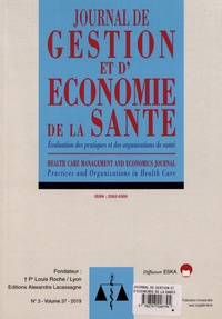 Jérôme Wittwer et Etienne Minvielle - Journal de gestion et d'économie de la santé Volume 37 N° 3/2019 : .