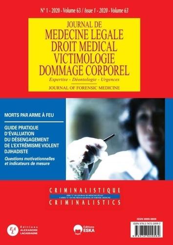 Michel Bénézech - Journal de médecine légale Volume 63 N° 1/2020 : Morts par arme à feu.