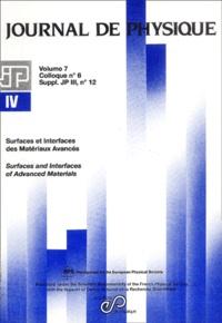 Patrick Soukiassian et Denis Roy - Journal de physique IV Volume 7 Colloque : Surfaces et Interfaces des Matériaux Avancés.