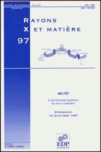 Bernard Hamelin et Pierre Bastie - Journal de physique IV Volume 8, Pr5 Oct : Rayons X et Matière - Colloque ENSAI, Strasbourg, 14-16 octobre 1997.