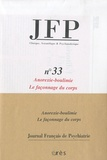 Charles Melman et Marcel Czermak - Journal Français de Psychiatrie N° 33 : Anorexie-boulimie - Le façonnage du corps.